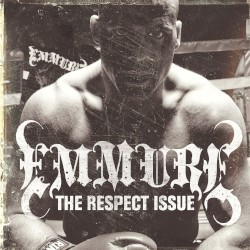 The Respect Issue by Emmure
