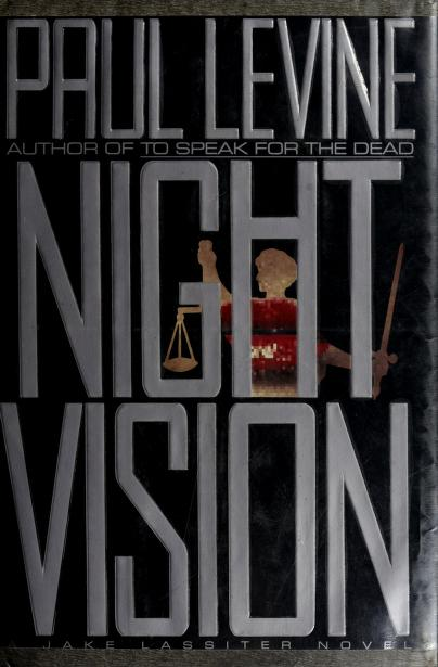 Night vision by Levine, Paul