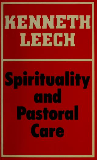 Spirituality and pastoral care by Kenneth Leech